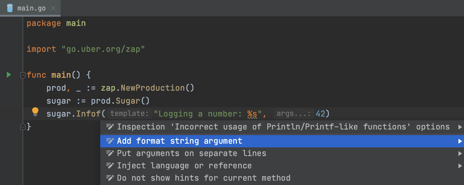 GoLand warns about a potential problem in the editor and shows the 'Add format string argument' intention