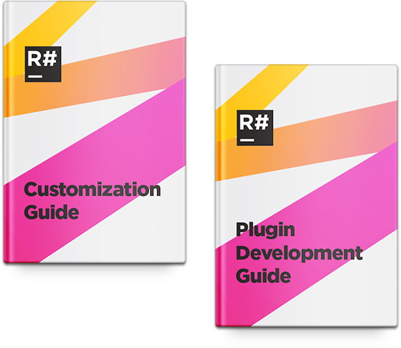 ReSharper customization and plugin development guides