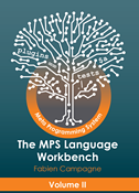 The MPS Language Workbench: Volume II